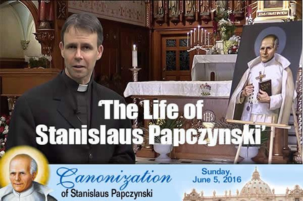 'The Life of Saint Stanislaus Papczynski'